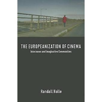 映画 - Interzones と想像力豊かなコミュニティの欧化