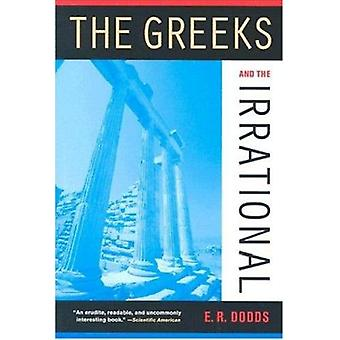 De Grieken en de irrationale (2e herziene editie) door E. R. Dodds -