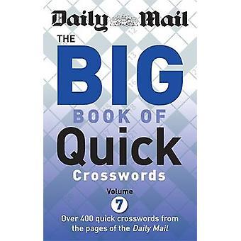 Daglig Mail Big Book av snabb korsord - volym 7 av Daily Mail - 978