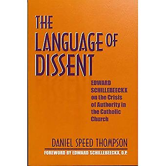 The Language of Dissent: Edward Schillebeeckx on the Crisis of Authority in the Catholic Church
