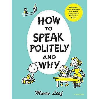 Cómo hablar educadamente y por qué