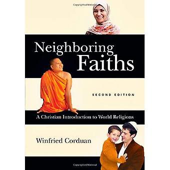 Neighboring Faiths: A Christian Introduction to World Religions