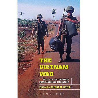 The Vietnam War (Bloomsbury Topics in Contemporary North American Literature)