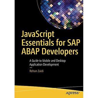 JavaScript Essentials för SAP ABAP-utvecklare: en Guide till mobil- och Skrivbordsappar applikationsutveckling