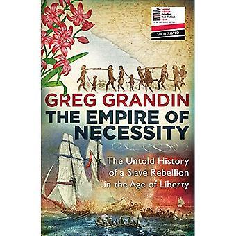 Empire välttämättömyys: lukemattomia historia orjan kapina vapauden aika