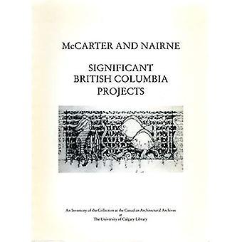 McCarter en Nairne: belangrijke British Columbia projecten
