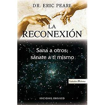 La Reconexion = återanslutning