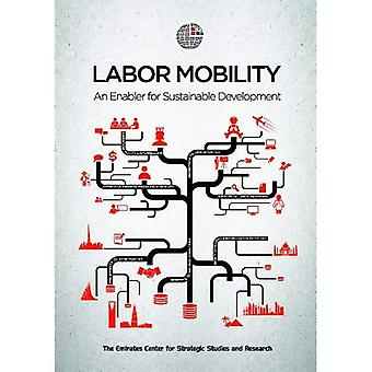 Labor Mobility: An Enabler for Sustainable Development