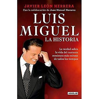 Luis Miguel: La Historia /� Luis Miguel: The Story