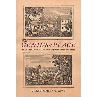 Het genie van de plaats - de geografische verbeelding in de vroege Republiek