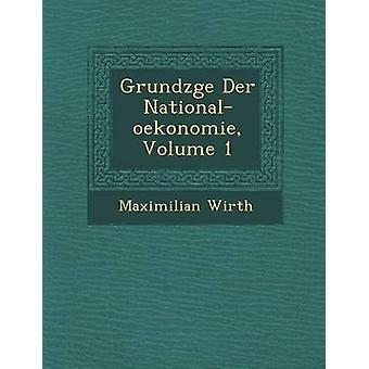 Grundzge Der Nationaloekonomie volym 1 av Wirth & Maximilian