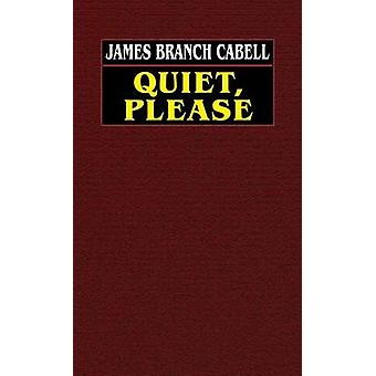 Ich bitte um Ruhe von Cabell & James Branch