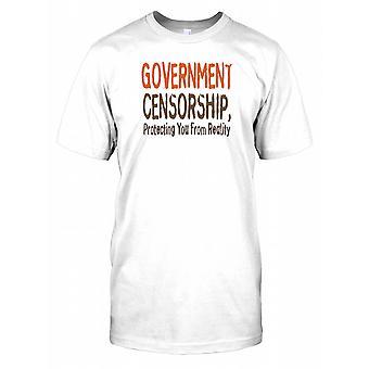 Censory gouvernement vous protège contre la réalité - Conspiracy Mens T Shirt