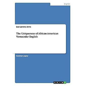 De uniciteit van de African American volkstaal Engels door Jerns & Lea Lorena