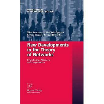 Nya utvecklingar i teorin av nätverk Franchising allianser och kooperativ av Tuunanen & Mika
