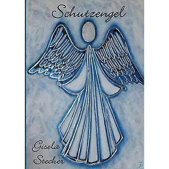 Schutzengel by Stecker & Gisela
