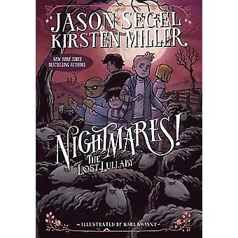 Nightmares! the Lost Lullaby by Jason Segel - 9780385744300 Book