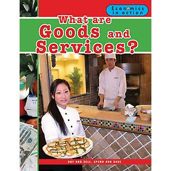 What are Goods and Services? by Carolyn Andrews - 9780778742609 Book