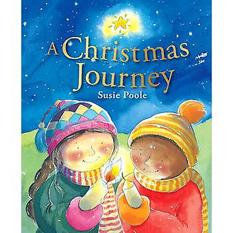 A Christmas Journey by Susie Poole - 9781433683435 Book