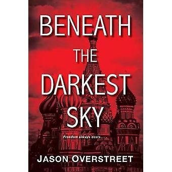 Beneath The Darkest Sky - The Renaissance Series Vol 2 by Jason Overst
