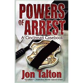 Powers of Arrest by Jon Talton - 9781590585566 Book