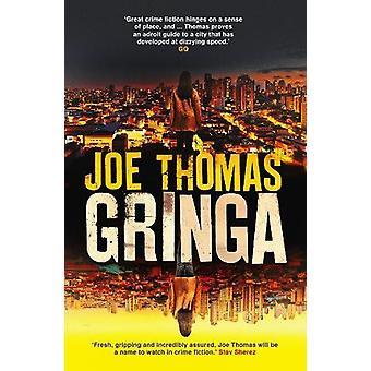 Gringa by Joe Thomas - 9781911350248 Book