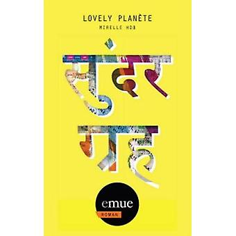 Lovely Planete by Mirelle Hdb - 9781922143204 Book