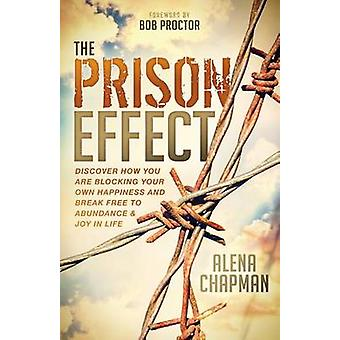 Vankilavaikutus - Tutustu siihen, miten estät oman onnesi ja B