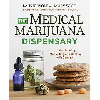 The Medical Marijuana Dispensary - Understanding - Medicating - and Co