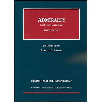 Cases and Materials on Admiralty (5th Revised edition) by Jo Deska Lu