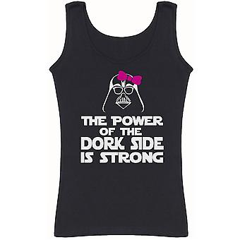 The Power Of The Dork Side Is Strong Girls - Womens Vest