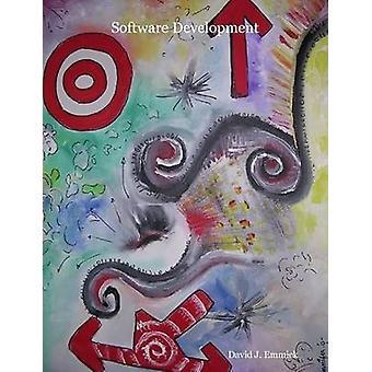 Software Development by Emmick & David J.