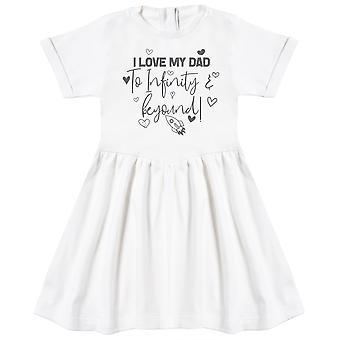 I Love My Dad To Infinity & Beyond - Baby Dress