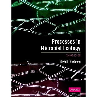 Processes in Microbial Ecology by Dave Kirchman