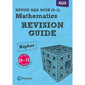 REVISE AQA GCSE 91 Mathematics Higher Revision Guide by Harry Smith