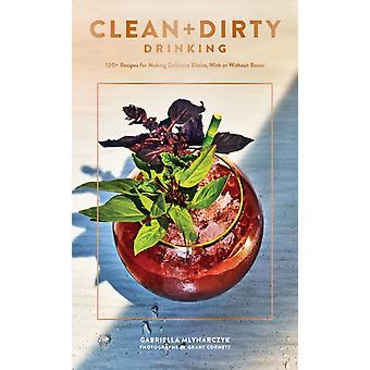 Clean and Dirty Drinking by Gaby Mlynarczyk
