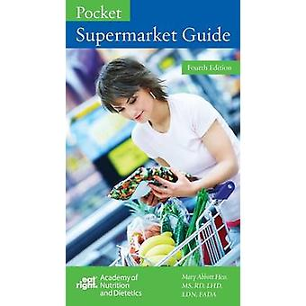 Pocket Supermarket Guide by Mary Abbott Hess - 9780880914710 Book