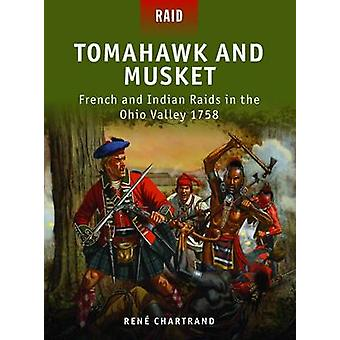 Tomahawk and Musket by Rene Author Chartrand