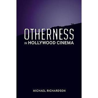 Anderszijn Hollywood-Cinema door Michael Richardson - 9780826463111 B
