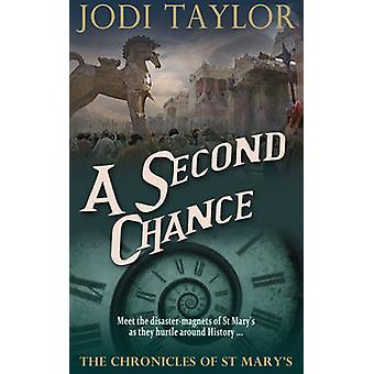 A Second Chance by Jodi Taylor - 9781910939512 Book