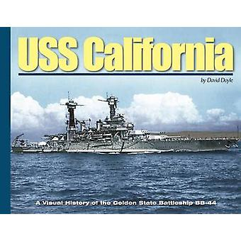 USS California - A Visual History of the Golden State Battleship BB-44