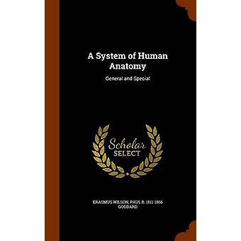 Erasmus WilsonPaul Beck Goddard'dan İnsan Anatomisi Sistemi
