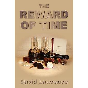The Reward of Time by Lawrence & David