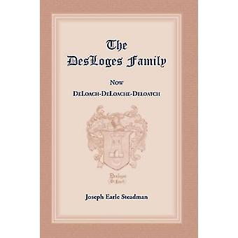 The Desloges Family by Steadman & Joseph E.