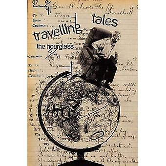 Travelling tales the hourglass by Redolant Writers