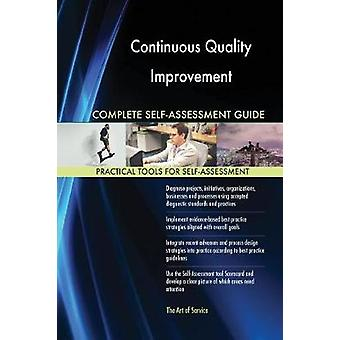 Continuous Quality Improvement Complete SelfAssessment Guide by Blokdyk & Gerardus