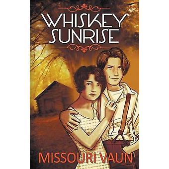 Whiskey Sunrise by Vaun & Missouri
