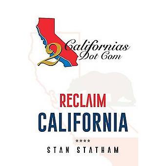 Reclaim California by Statham & Stan