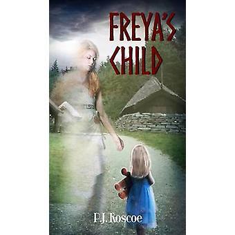 Freyas Child by Roscoe & P.J.