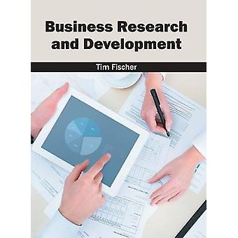 Business Research and Development by Fischer & Tim